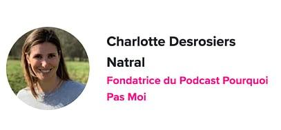 Charlotte Desrosiers Pourquoi et comment faire de son podcast une marque forte ?
